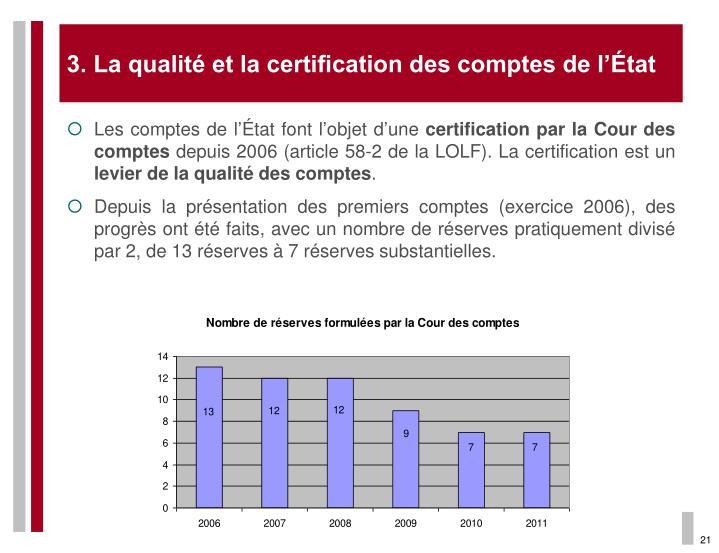 3. La qualité et la certification des comptes de l'État