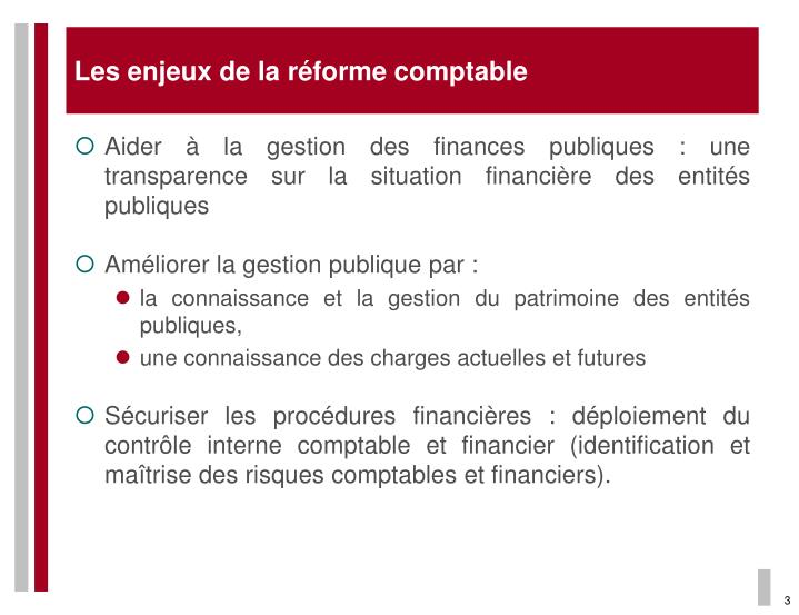 Les enjeux de la réforme comptable