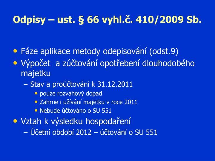Odpisy – ust. § 66 vyhl.č. 410/2009 Sb.