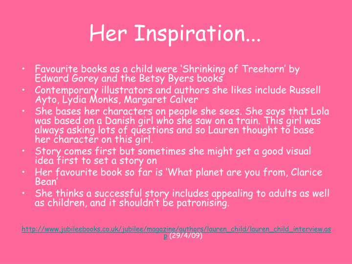 Her Inspiration...