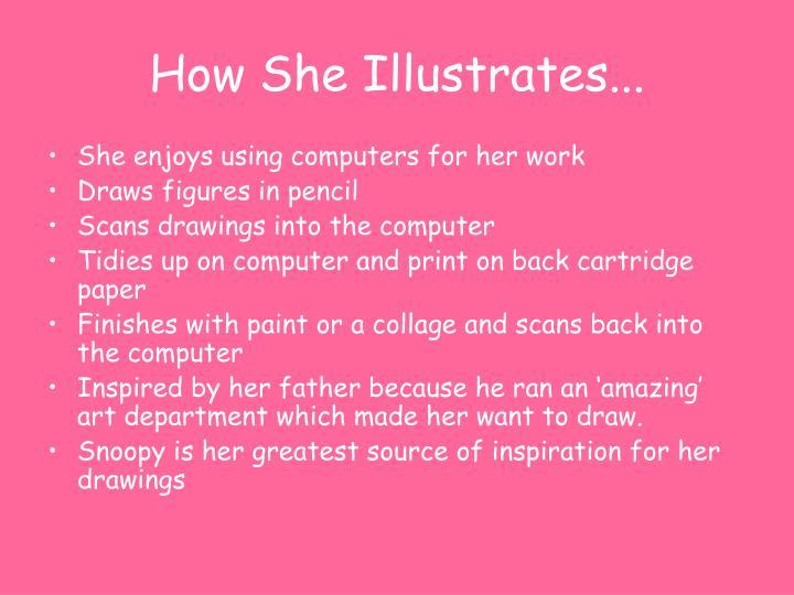 How She Illustrates...