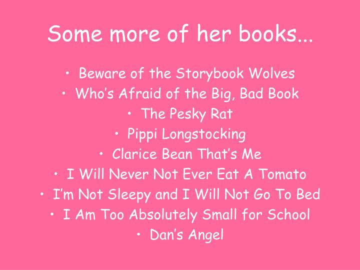Some more of her books...