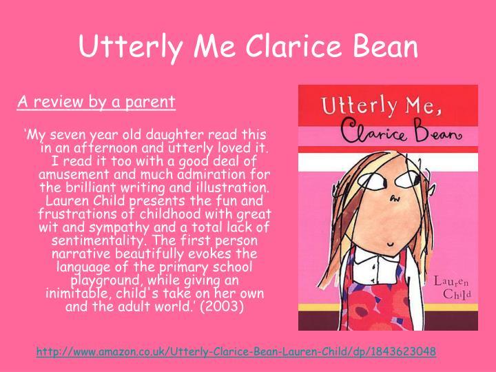 Utterly Me Clarice Bean