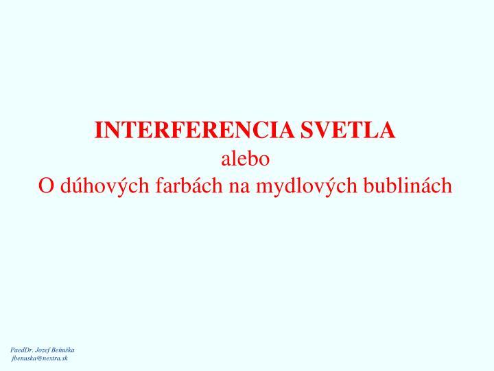INTERFERENCIA SVETLA