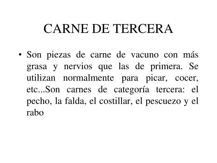 CARNE DE TERCERA