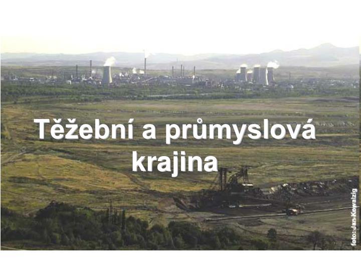 Těžební a průmyslová krajina