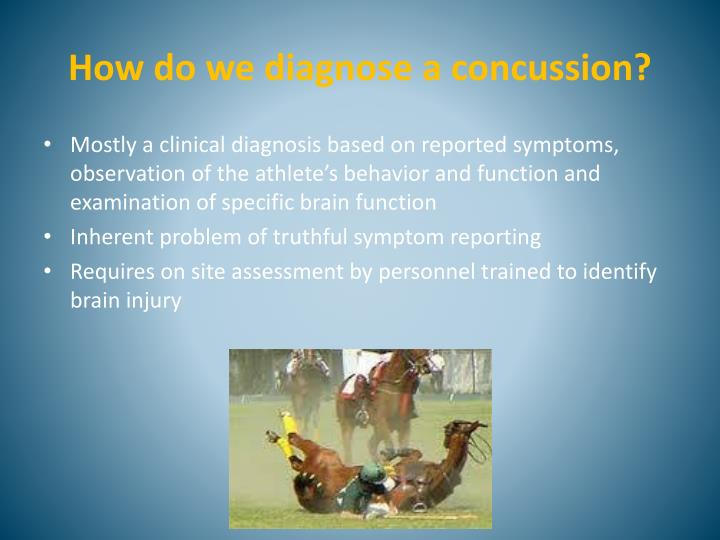 How do we diagnose a concussion?
