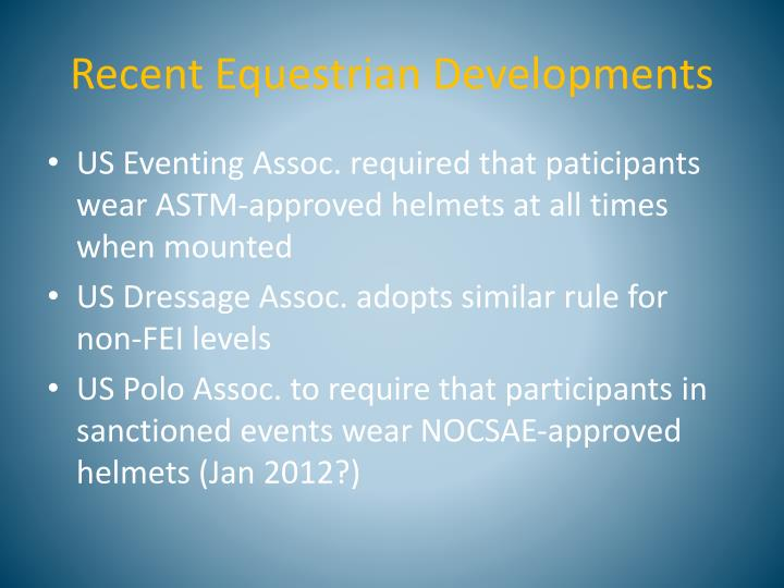 Recent Equestrian Developments