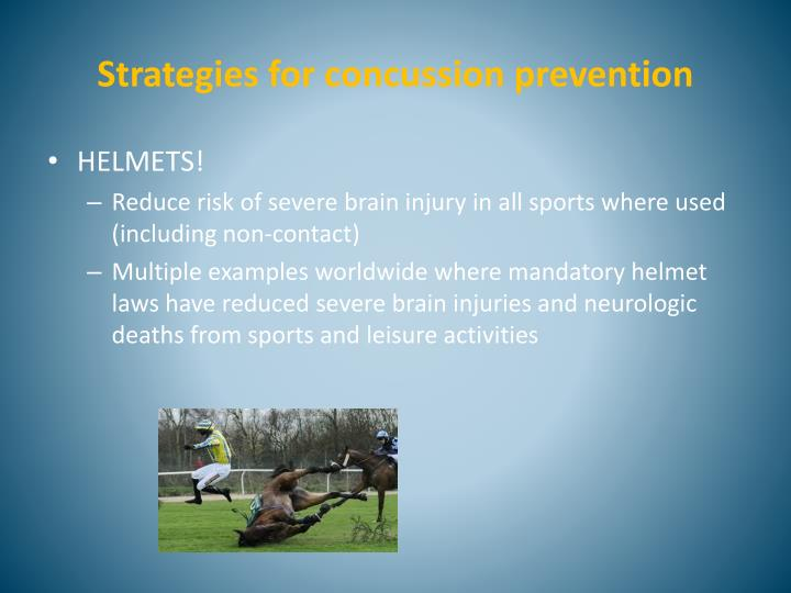 Strategies for concussion prevention