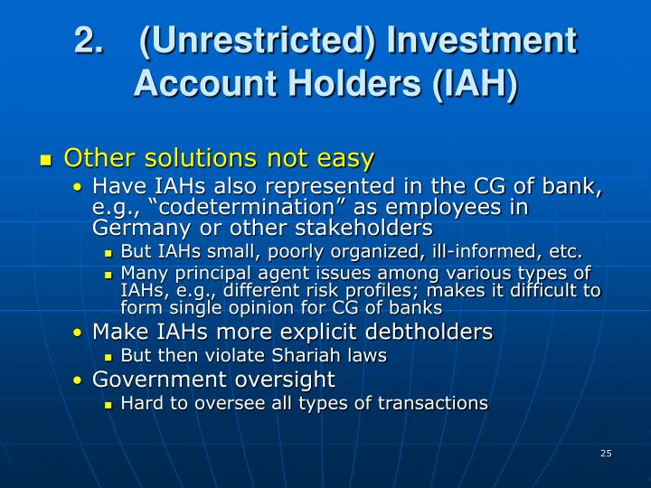 2.(Unrestricted) Investment Account Holders (IAH)