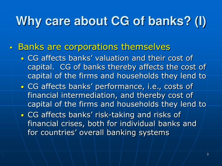 Why care about CG of banks? (I)