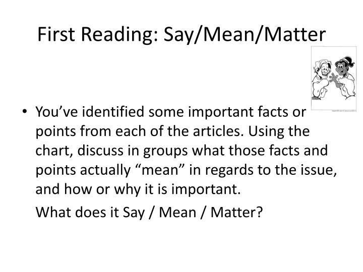 First Reading: Say/Mean/Matter