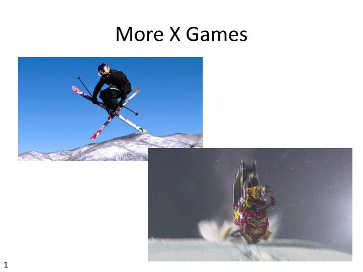 More X Games