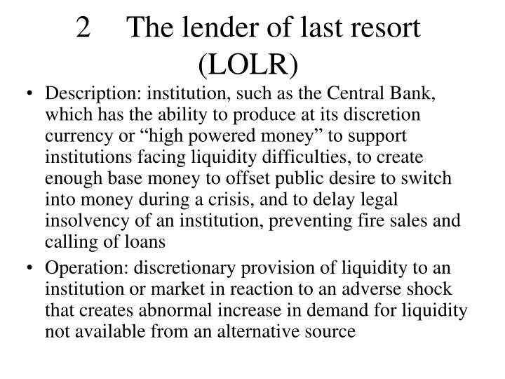 2	The lender of last resort (LOLR)