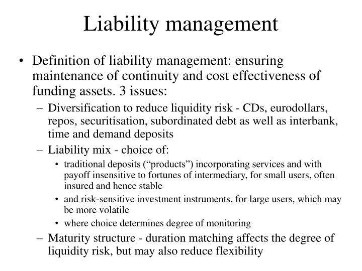 Liability management