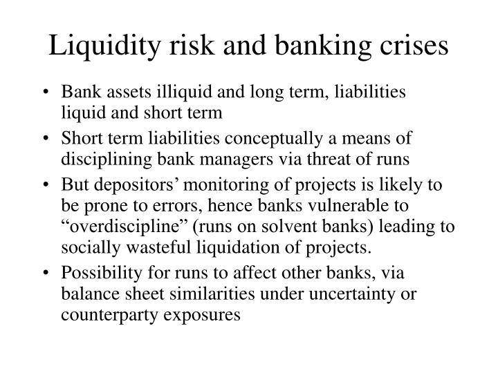 Liquidity risk and banking crises