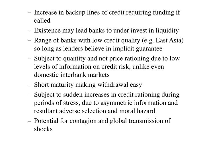 Increase in backup lines of credit requiring funding if called