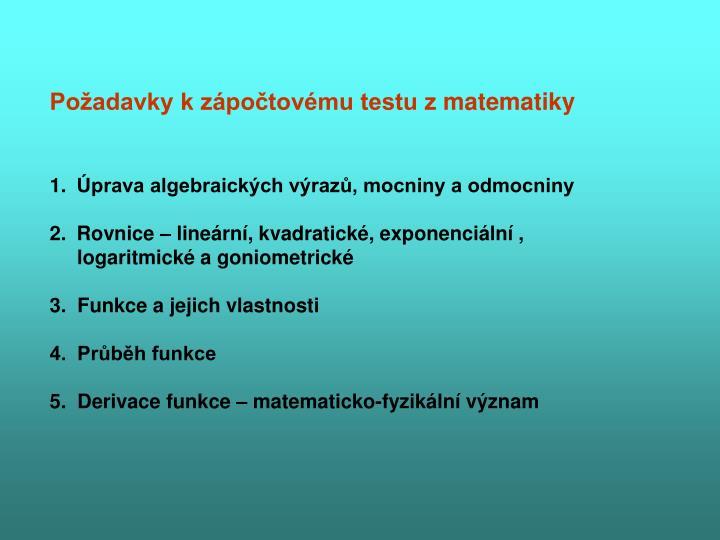 Požadavky kzápočtovému testu zmatematiky
