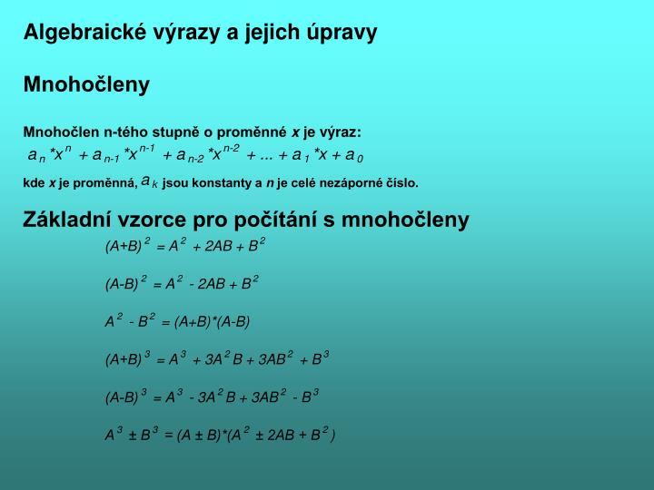 Algebraické výrazy a jejich úpravy