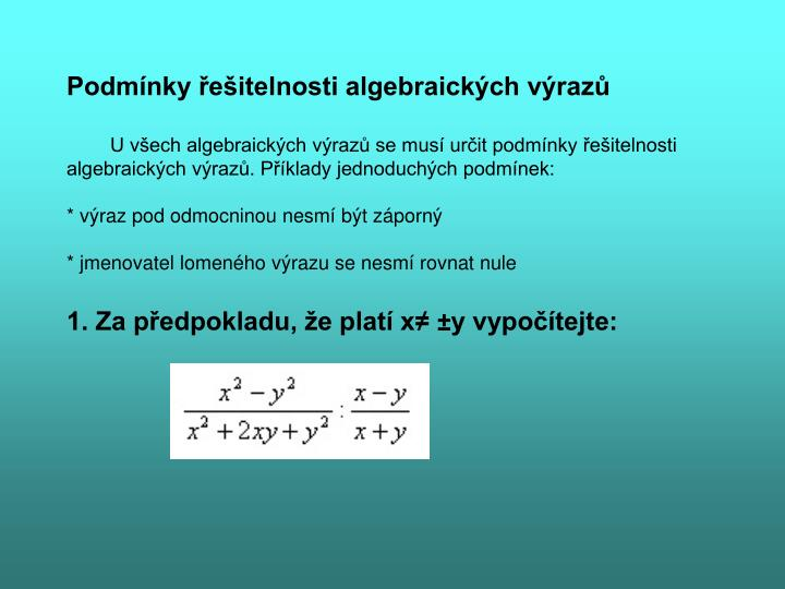 Podmínky řešitelnosti algebraických výrazů