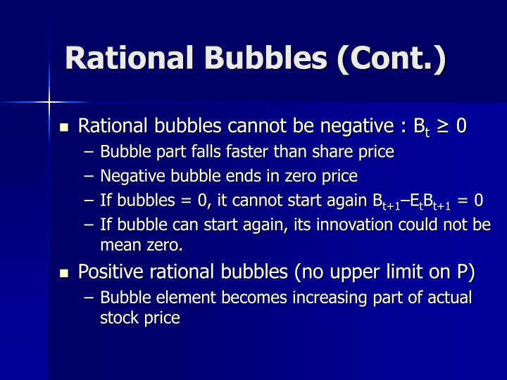 Rational Bubbles (Cont.)