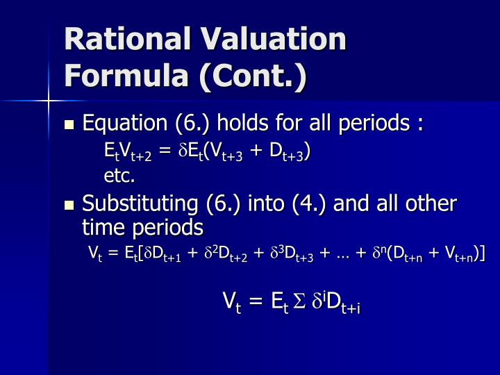 Rational Valuation Formula (Cont.)