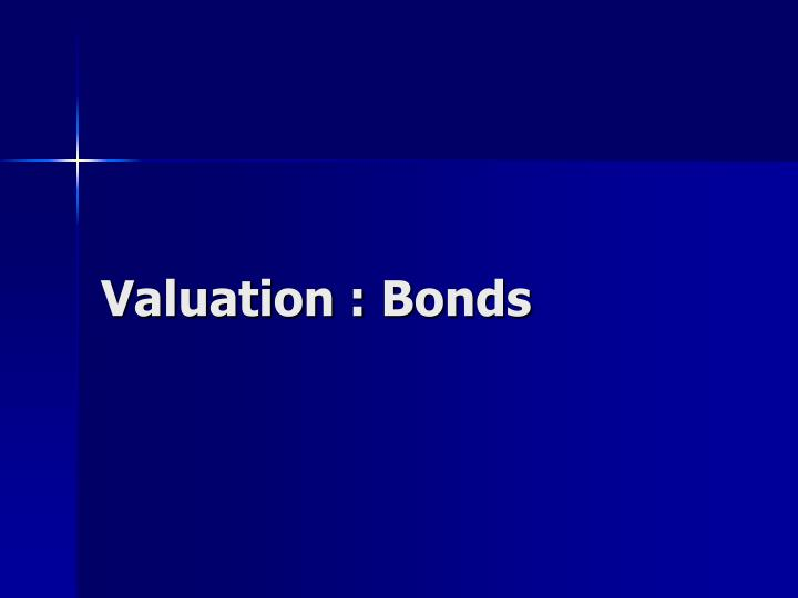 Valuation : Bonds