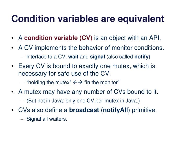 Condition variables are equivalent