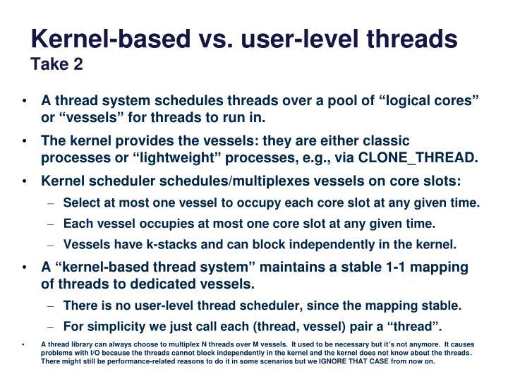 Kernel-based vs. user-level threads