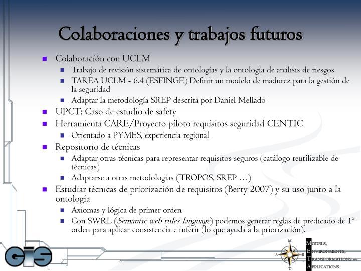 Colaboraciones y trabajos futuros
