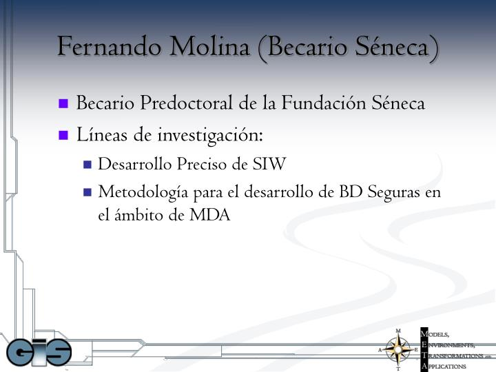 Fernando Molina (Becario Séneca)