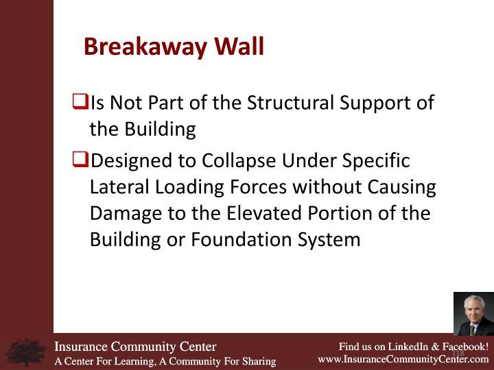 Breakaway Wall