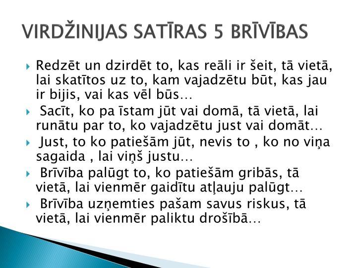 VIRDŽINIJAS SATĪRAS 5 BRĪVĪBAS