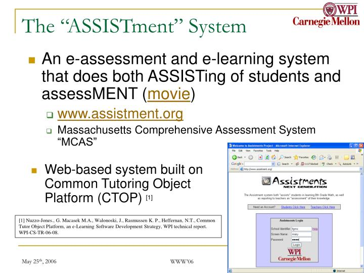 "The ""ASSISTment"" System"
