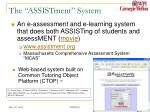 the assistment system