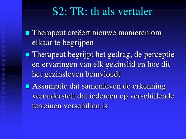 S2: TR: th als vertaler