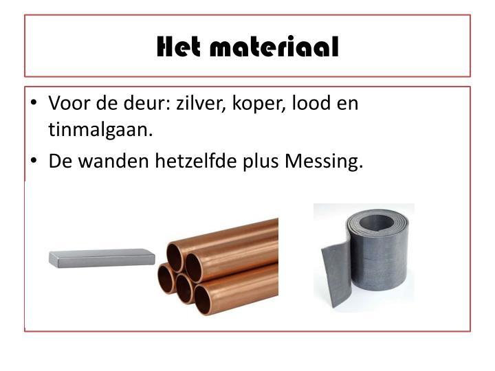 Het materiaal