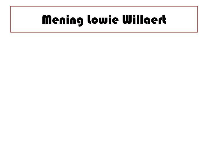 Mening Lowie Willaert