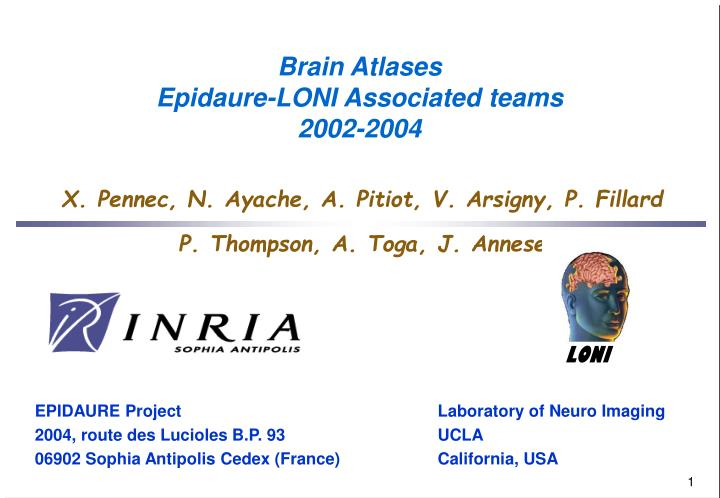 Brain atlases epidaure loni associated teams 2002 2004