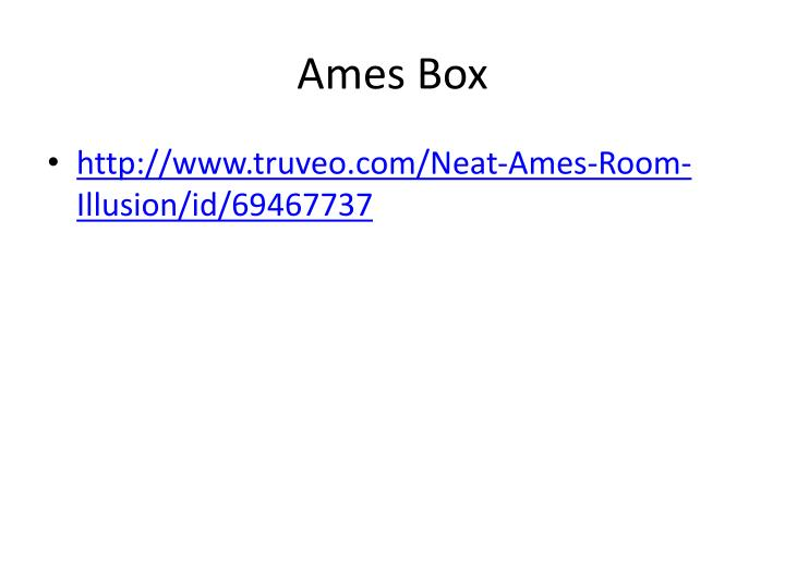 Ames Box