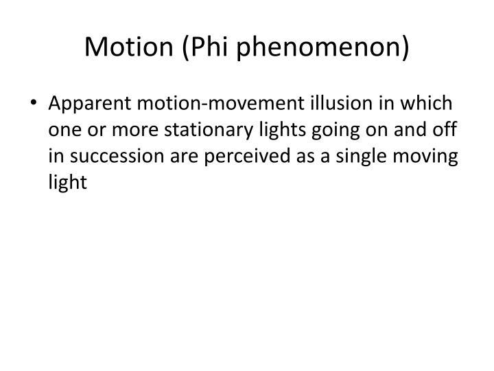 Motion (Phi phenomenon)