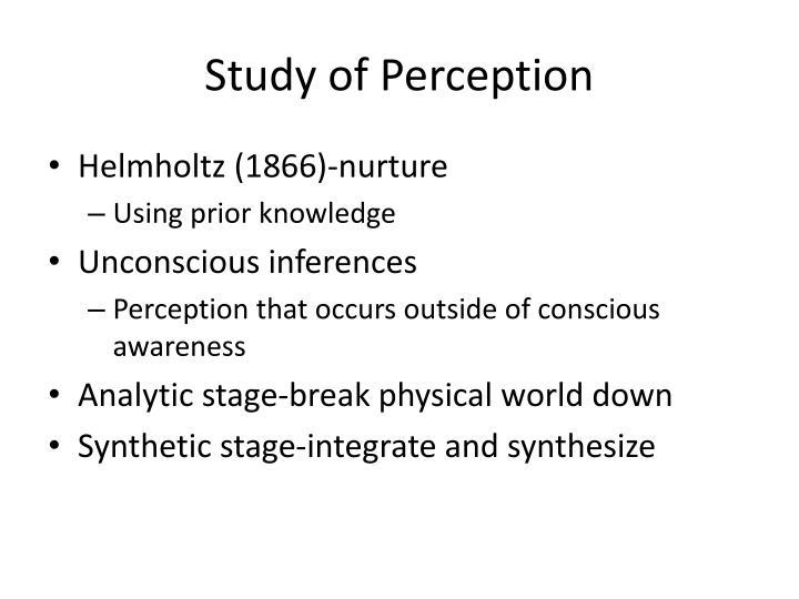 Study of Perception