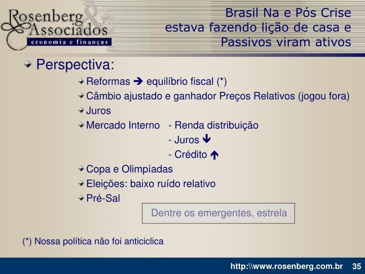 Brasil Na e Pós Crise