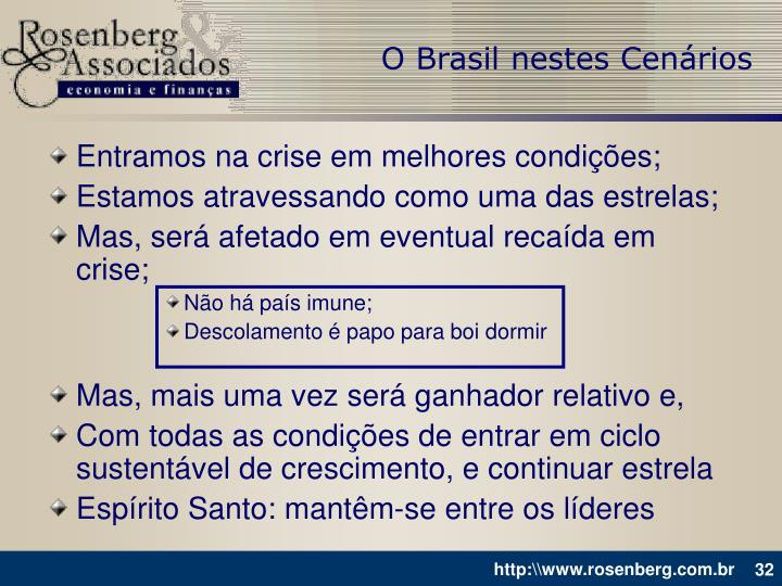 O Brasil nestes Cenários