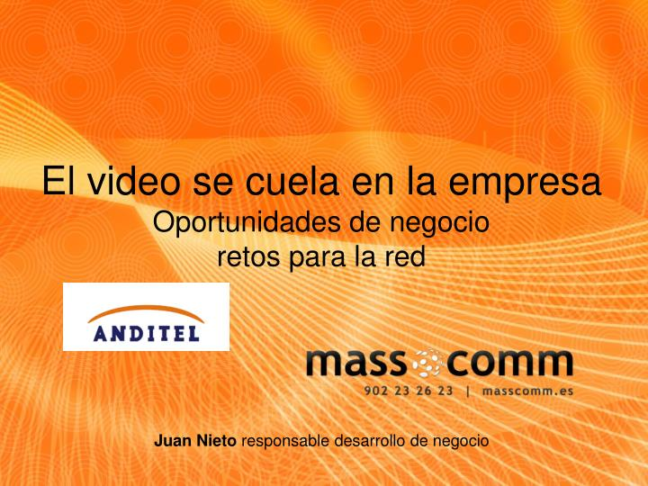 El video se cuela en la empresa
