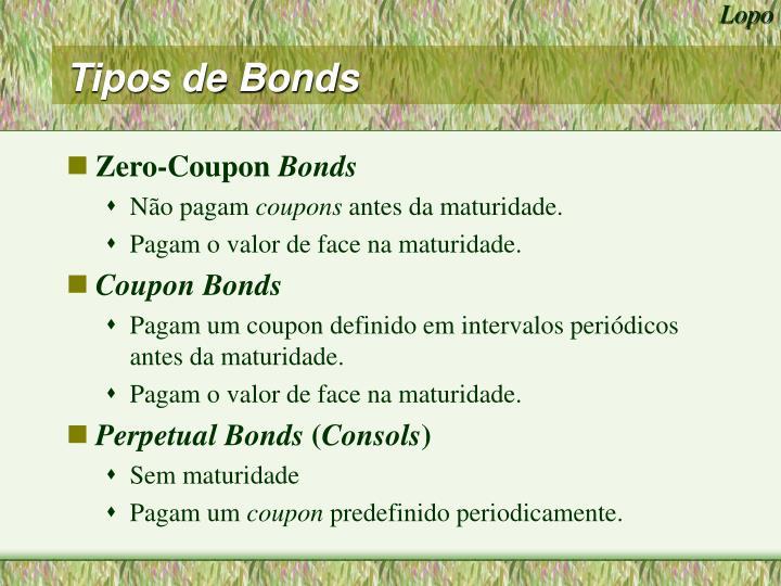 Tipos de Bonds
