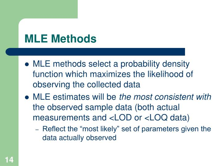 MLE Methods