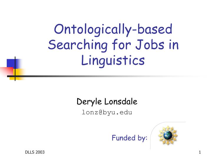 Ontologically based searching for jobs in linguistics