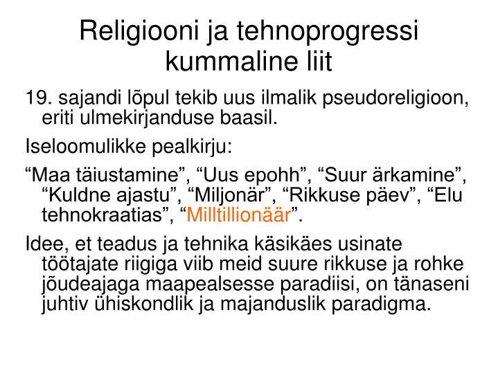Religiooni ja tehnoprogressi kummaline liit