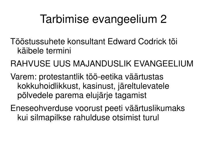 Tarbimise evangeelium 2